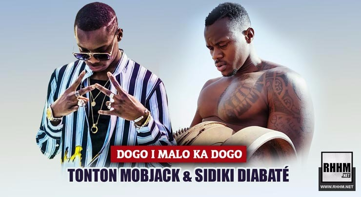 TONTON MOBJACK & SIDIKI DIABATÉ - DOGO I MALO KA DOGO (2018)
