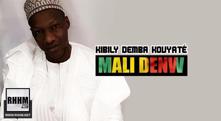 KIBILY DEMBA KOUYATÉ - MALI DENW (2018)