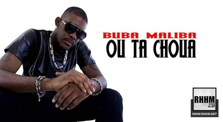 BUBA MALIBA - OU TA CHOUA (2018)