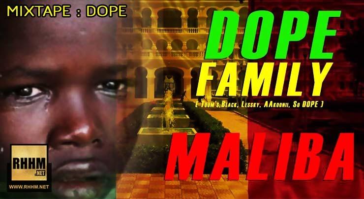 DOPE FAMILY - MALIBA (2018)