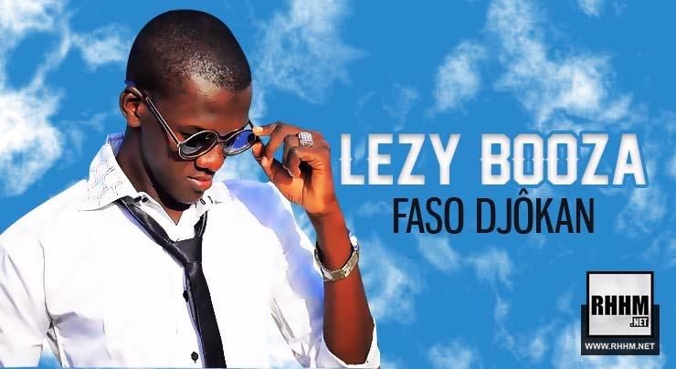 LEZY BOOZA - FASO DJÔKAN (2018)