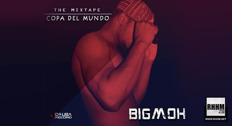 BIGMOH - COPA DEL MUNDO (Mixtape 2018) - Couverture