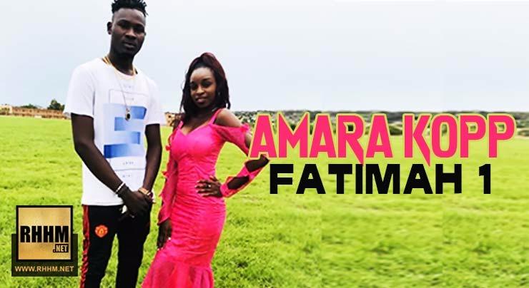 AMARA KOPP - FATIMAH 1 (2018)