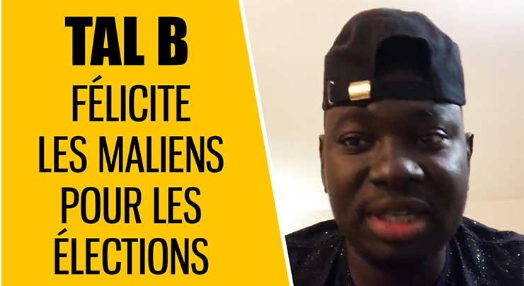 TAL B FÉLICITE LES MALIENS (Vidéo 2018)