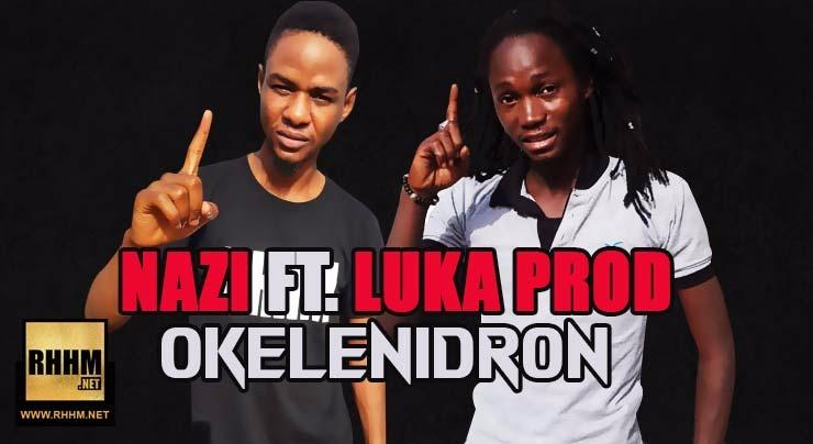 NAZY et LUKA PROD - OKELENIDRON (2018)