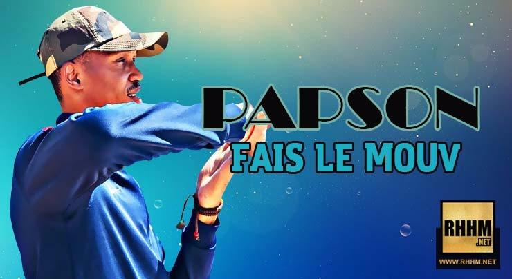 PAPSON - FAIS LE MOUV (2018)