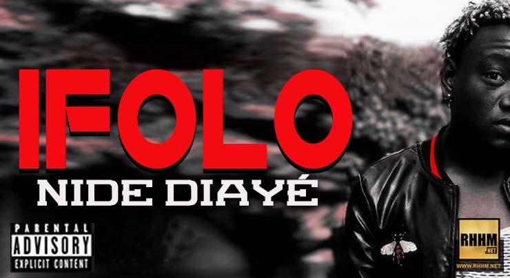 IFOLO - NIDE DIAYÉ (2018)