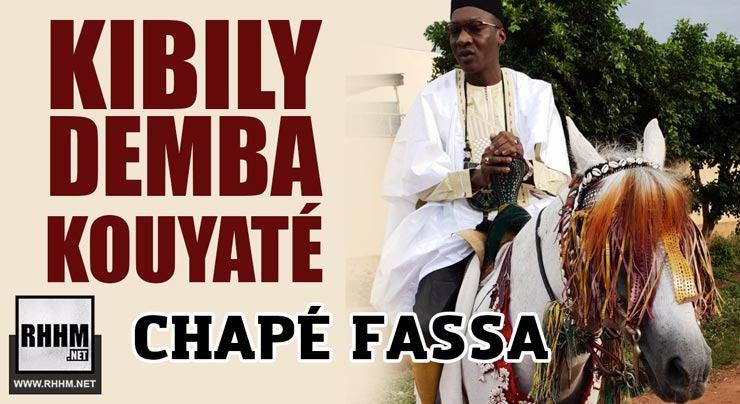 KIBILY DEMBA KOUYATÉ - CHAPÉ FASSA (2018)