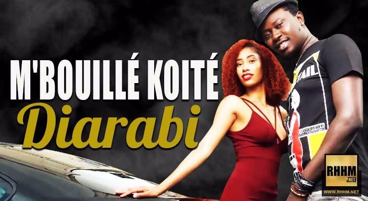 M'BOUILLÉ KOITÉ - DIARABI (2018)