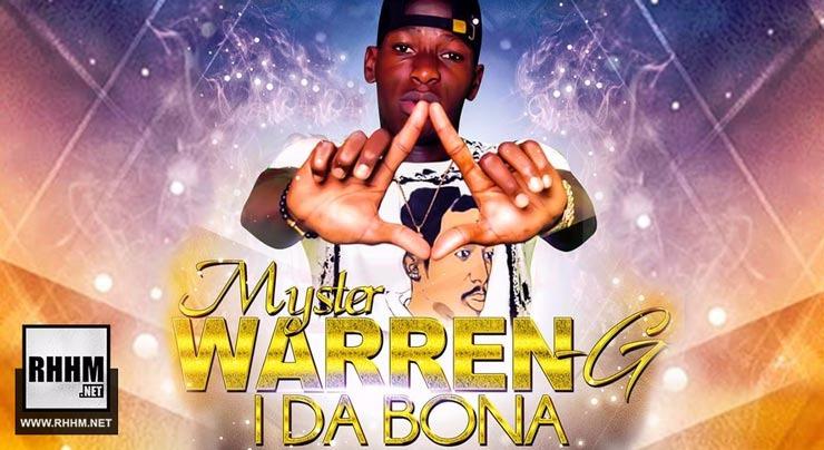 MYSTER WARREN G - I DA BÔNA (2018)