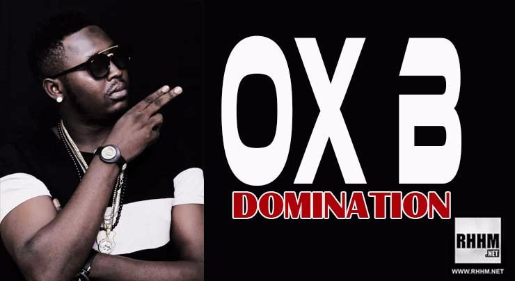 OX B - DOMINATION (2018)