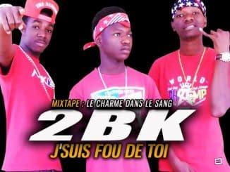 2BK – J'SUIS FOU DE TOI (2019)