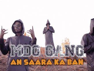 MDO GANG - AN SAARA KA BAN (2020)