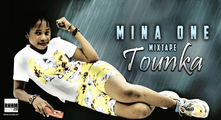 MINA ONE - TOUNKA (1ère PARTIE) (Mixtape 2020) - Couverture
