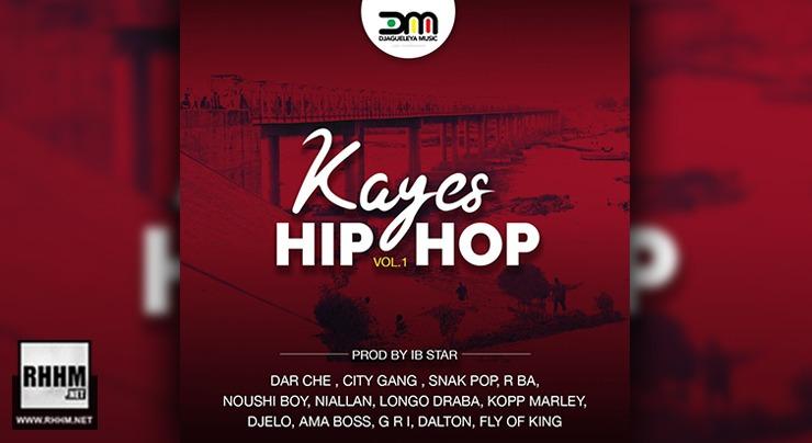 DJAGUELEYA MUSIC - KAYES HIP HOP Vol 1 (Album 2020)