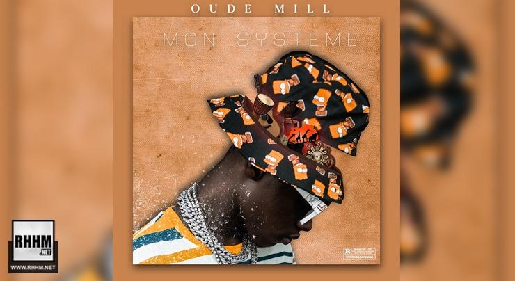 OUDE MILL - MON SYSTEME (Album 2020)
