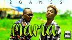 2 GANGS - MARIA (2020)