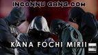 INCONNU GANG.COM - KANA FOCHI MIRII (2020)