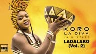 KORO LA DIVA - LADALAKO (Vol. 2) (Mixtape 2020) - Couverture