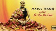 MABOU TRAORÉ - LA VOIX DU CŒUR (Album 2020) - Couverture
