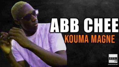 ABB CHEE - KOUMA MAGNE (2021)