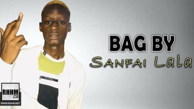 BAG BY - SANFAI LALA (2021)