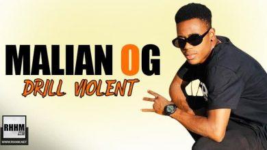 MALIAN OG - DRILL VIOLENT (2021)