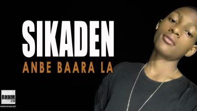 SIKADEN - ANBE BAARA LA (2021)