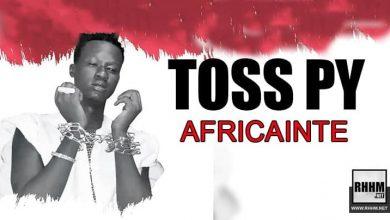 TOSS PY - AFRICAINTE (2021)